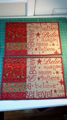 Christmas quilted placemats - Believe!