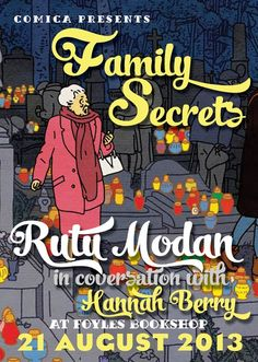 One of the stellar international guest graphic novelists in the Stripped programme at this year's 30th Edinburgh International Book Festival is the award-winning Israeli author of Exit Wounds, Rutu Modan. The Property is her first full-length graphic novel and this summer's most exciting event in literary comics.  Where: Foyles Gallery, 3rd Floor, Foyles Bookshop, 113-119 Charing Cross Rd, London WC2H 0EB. When: Wednesday August 21st, doors open 6.15pm for 6.30pm start and 8.30pm finish.