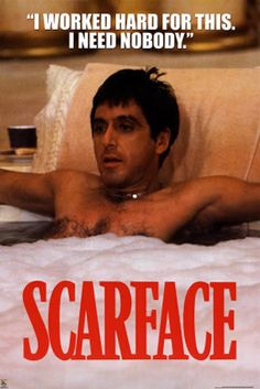 scarface | Scarface Quote