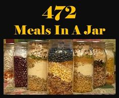 472 Meals In A Jar...Here is a fantastic collection of 472 great and delicious meals in a jar recipes. From Brownies Mix to Chicken Rice Bake in a jar..to gluten-free pancakes and a potato soup mix.