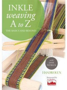This is the DVD cover for Inkle Weaving A to Z: The Basics and Beyond with Jane Patrick.