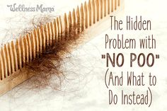 Find out why the no poo way of washing hair isn't best in the long run, and get the scoop on my favorite natural shampoo alternatives.