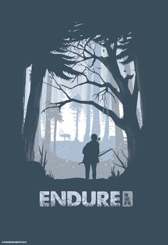 pinterest.com/fra411 #Endure -- The Last of Us