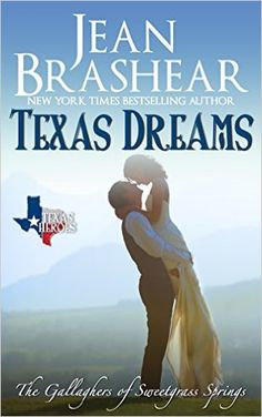 Texas Dreams: The Gallaghers of Sweetgrass Springs Book 3 - Kindle edition by Jean Brashear. Contemporary Romance Kindle eBooks @ Amazon.com.