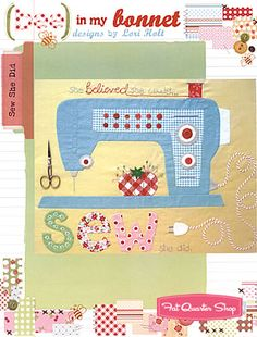 Sew She Did Quilt Pattern Lori Holt of Bee in my Bonnet - Fat Quarter Shop