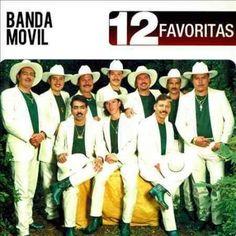 Banda Movil - 12 Favoritas: Banda Movil