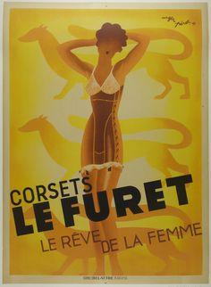 """Title: Corsets le Furet / Artist: Roger Pérot / Origin: France - 1933 / 39 x 55 in (99 x 140 cm) / """"Le Furet corsets a woman's dream """""""