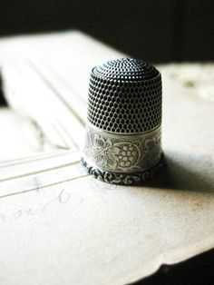 thimbles...silver ones are the best!