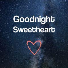Afbeeldingsresultaat voor goodnight sweetheart