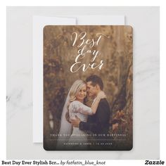 Best Day Ever Stylish Script Photo Modern Wedding Thank You Card by fatfatin Thank You Messages, Thank You Note Cards, Wedding Thank You Cards, Wedding Videos, Wedding Photos, Wedding Loans, Thank You Photos, Inexpensive Wedding Venues, Cheap Wedding Invitations
