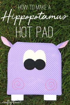 How to make a Hippopotamus Hot Pad from craftystaci.com #hotpad #hippo #hippopotamus #sewing Easy Sewing Projects, Sewing Projects For Beginners, Sewing Hacks, Craft Projects, Sewing Patterns Free, Free Sewing, Diy Baby Headbands, Leftover Fabric, Sewing Stitches