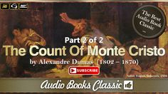 The Count Of Monte Cristo by Alexandre Dumas Part 2 of 2 | Full Version ...