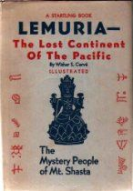 Lemuria: The Lost Continent of the Pacific, The Mystery People of Mt. Shasta by Wisher S. Cervé