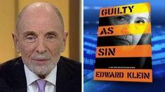 Ed Klein talks new book 'Guilty as Sin'
