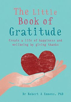 The Little Book of Gratitude by [Emmons, Robert] Ad