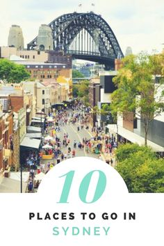 Top 10 places to go in Sydney #sydney #australia #top10