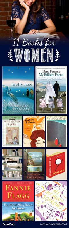 Check out this list of 11 great books for women, including My Brilliant Friend by Elena Ferrante.