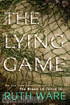 The Lying Game by Ruth Ware - Finished 7/30/2017