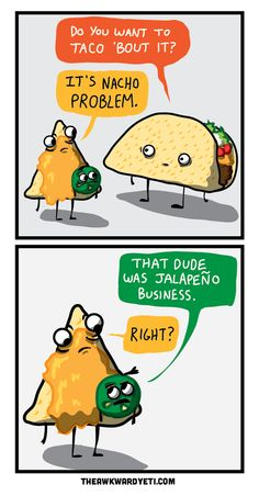 30 Of The Most Hilarious Puns Ever 30 Of The Most Hilarious Puns Ever – BlazePress Related trendy funny puns food Puns and Jokes Only a True Grammar Nerd Will Ideas. Funny Shit, Funny Food Puns, Food Humor, Haha Funny, Funny Jokes, Funny Stuff, Taco Humor, Funny Things, Funny Riddles