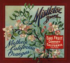 Mistletoe Brand - California - Citrus Crate Label