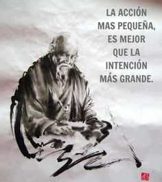 The smallest actions are better than the greatest intentions.