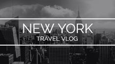 A youtube video template for a travel vlog. A background of New York city.