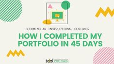 Do you feel like you're spinning your wheels getting your ID portfolio completed? Academy member Santa walks us through her 45 day IDOL portfolio journey which landed her a corporate instructional design job. Portfolio Website, My Portfolio, Portfolio Design, Adult Learning Theory, Hiring Process, Job Resume, Instructional Design, Finance, Presentation