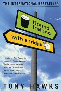 A book about a guy hitchhiking around Ireland with a fridge - what's not to like?
