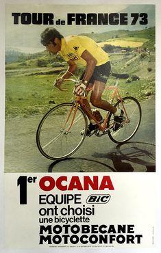 1973 Tour De France - Ocana - Bic - Motobecane Vintage Bicycle Poster Poster