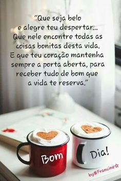 Frases de bom dia para whatsapp Morning Love Quotes, Morning Memes, Good Morning Messages, Portuguese Quotes, Coffee Pictures, Good Afternoon, Osho, Words, Tableware