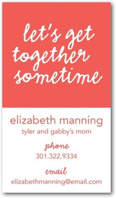 Contact/Mommy Cards to share with all the parents at school. The perfect way to set up a play date with the kids.