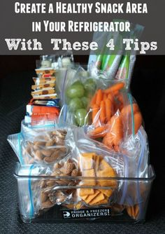 Create a Healthy Snack Area in Your Refrigerator with these 4 tips | Organize Yourself Skinny