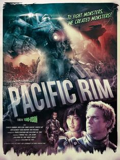 Pacific Rim B-Movie style poster  By Richard Davis for Blurppy.com's Poster Posse Project #3
