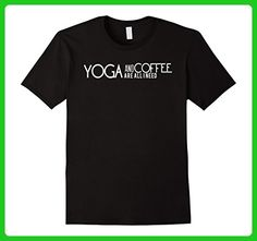 Mens Yoga And Coffee Are All I Need Yoga Shirt Large Black - Food and drink shirts (*Amazon Partner-Link)