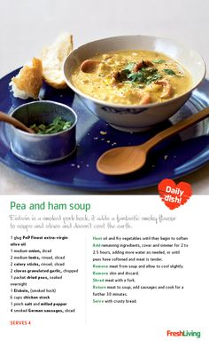 SOUPED UP: Warm the cockles during the cold months with classic pea and ham It's great for your office lunchbox too! Healthy Eating Recipes, Lunch Recipes, Soup Recipes, Cooking Recipes, Recipies, Ham Dishes, Tasty Dishes, South African Recipes, Indian Food Recipes