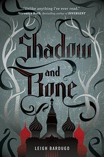 """The Grisha Trilogy by Leigh Bardugo 