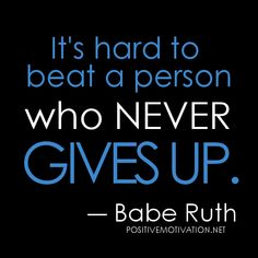 wpid-hard-work-quotes-its-hard-to-beat-a-person-who-never-gives-up.jpg 480×480 pixels