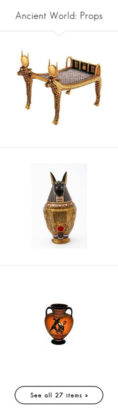 """""""Ancient World: Props"""" by tempest-in-a-teapot ❤ liked on Polyvore featuring egypt, furniture, egyptian, ancient, fillers, decor, egypto, home, home decor and filler"""
