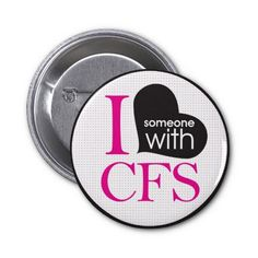 CFS awareness pin (CFS awareness day is May 12!)