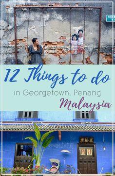 12 Things to do in Georgetown Penang | Hello Raya Blog