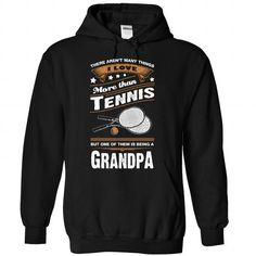 Love being a grandpa more than Tennis T Shirts, Hoodie. Shopping Online Now ==► https://www.sunfrog.com/LifeStyle/Love-being-a-grandpa-more-than-Tennis--1015-5821-Black-Hoodie.html?41382