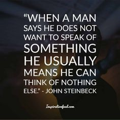 30 John Steinbeck Quotes To Give You a New Perspective On Life John Steinbeck Quotes, Perspective On Life, Food For Thought, Life Quotes, Thoughts, Sayings, Inspiration, Biblical Inspiration, Quote Life