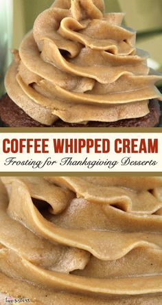 Need A Coffee Whipped Cream Frosting For Your Thanksgiving Desserts ! brauchen sie einen kaffee schlagsahne zuckerguss für ihre thanksgiving-desserts Need A Coffee Whipped Cream Frosting For Your Thanksgiving Desserts ! Recipes With Whipping Cream, Cream Recipes, Just Desserts, Dessert Recipes, Cupcake Recipes, Delicious Desserts, Mousse Au Chocolat Torte, Smoothies, Whipped Cream Frosting