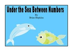 "Under The Sea Dolphin ""Between"" Numbers to 100"