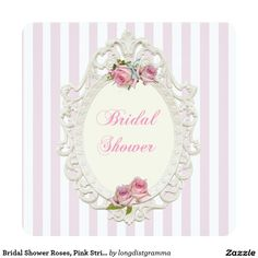 Bridal Shower Roses, Pink Stripes Invitation