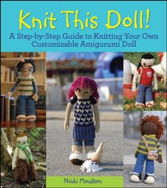 Knit This Doll A StepbyStep Guide to Knitting Your Own Customizable Amigurumi Doll -- You can get more details by clicking on the image.