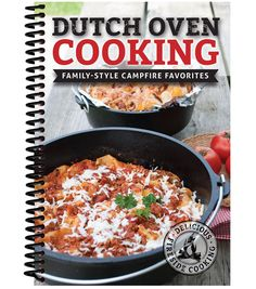 Dutch Oven Cooking (Family Style Campfire Favorites)