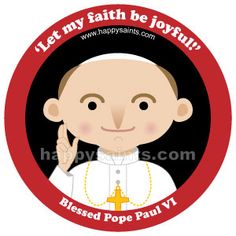 Beatification of Pope Paul VI, October 19, 2014 - HappySaints.com