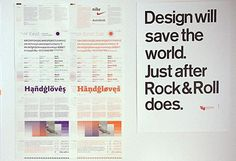"""""""Graphic design will save the world… Right after rock & roll does."""""""