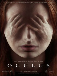 Watch Trailer: 'Oculus' a Horror Thriller with Katee Sackhoff and Karen Gillan. A woman tries to exonerate her brother, who was convicted of murder, by proving that the crime was committed by a supernatural phenomenon. Release Date: April Horror Movie Posters, Horror Movies On Netflix, Newest Horror Movies, Best Movie Posters, Scary Movies, Hd Movies, Terror Movies, Movies Free, Movies Online